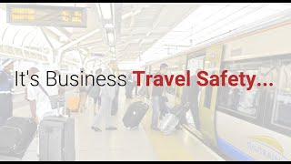 It's Business Travel Safety...Not Travel Security