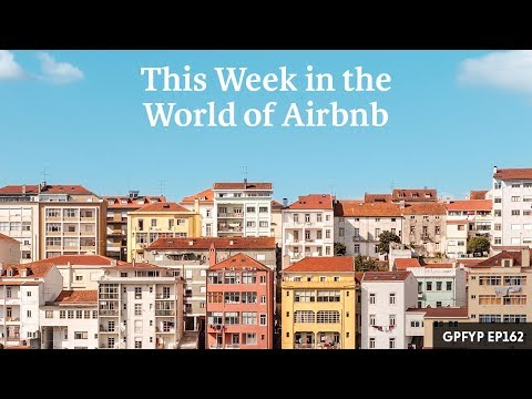 Airbnb Hosting EP 162 This Week in the World of Airbnb