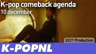 [AGENDA] K-pop Comeback Agenda: 10 December 2018 — K-POPNL