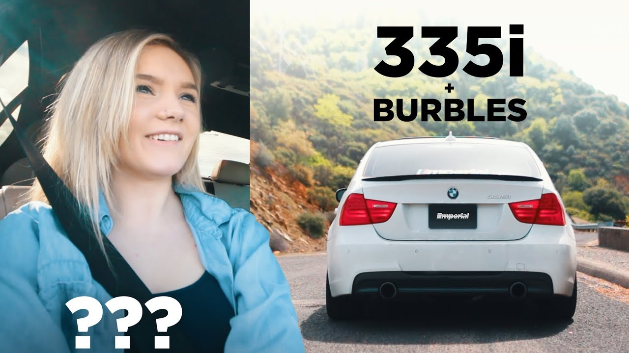 Her reaction to my 335i MHD BURBLES + Muffler Delete