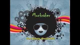 Muckraker - Bass Candy (Radio Edit)