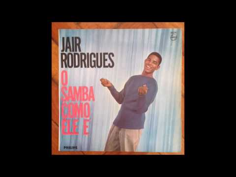 Jair Rodrigues  / O Samba Como Ele É  / 1962 / Full Album