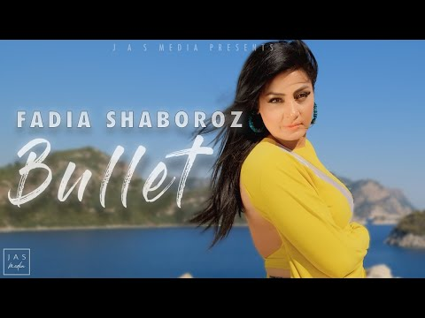 Fadia Shaboroz - Bullet - Official Video HD