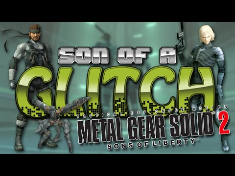 Metal Gear Solid 2: Sons Of Liberty Glitches - Son Of A Glitch - Episode 41