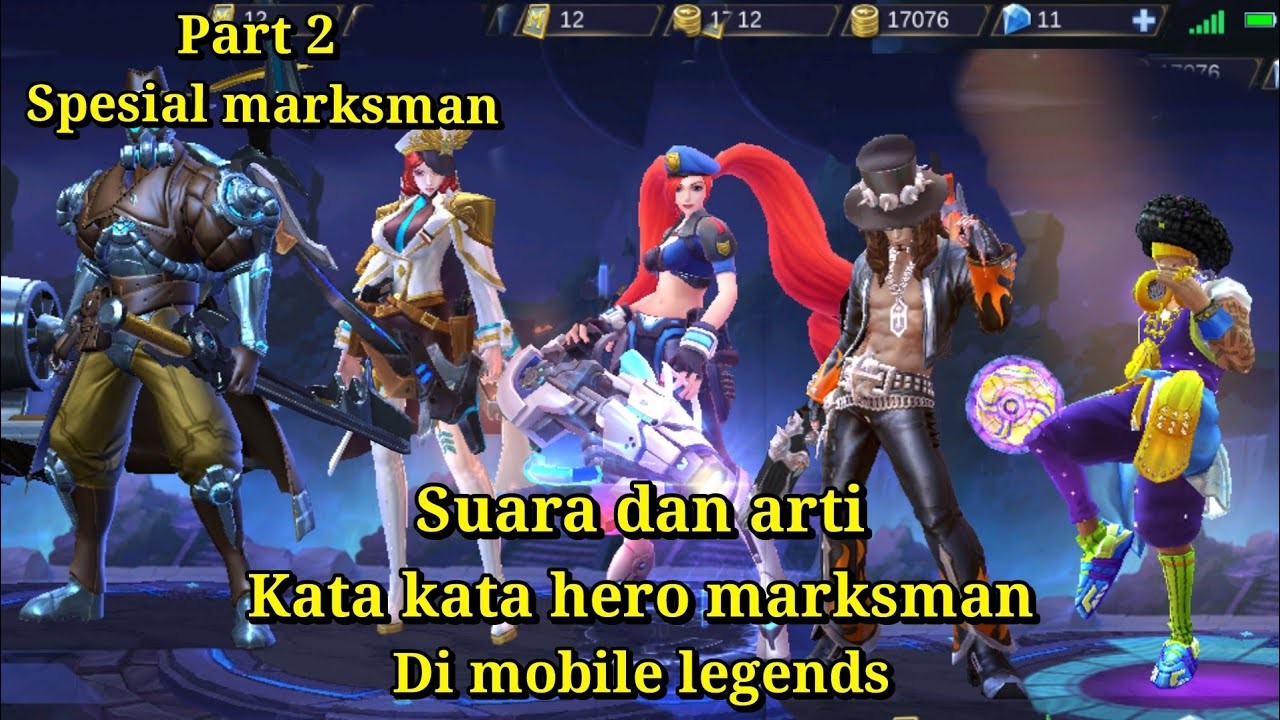Suara dan arti kata kata hero marksmanpart2 mobile legends   YouTube