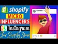 Micro Influencers Instagram For Shopify Dropshipping Store