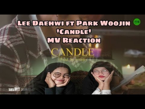 Fangirl Alay Comeback Reaction 'Candle' By Lee Daehwi Ft Park Woojin