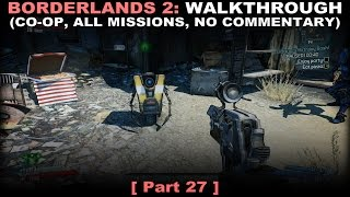 Borderlands 2 CO-OP walkthrough 27 (All missions, No commentary ✔) PC