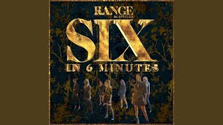 Six in 6 Minutes