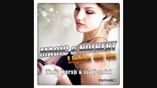 Magic & Nolbert - Lights go on (Enzo Harsh & Liv Remix)