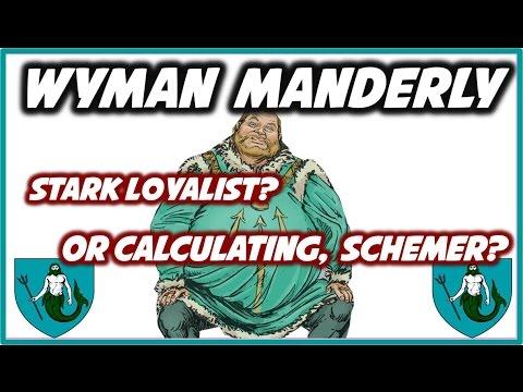 Wyman Manderly's True Intentions