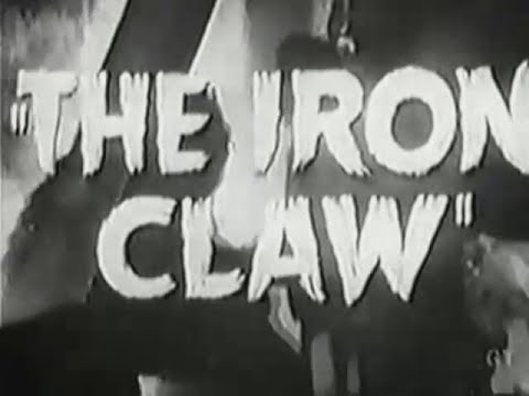 """""""The Iron Claw"""" Movie Serial Trailer (1941)"""
