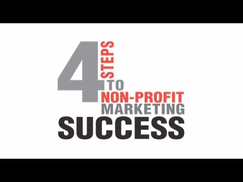 4 Steps to Non-Profit Marketing Success