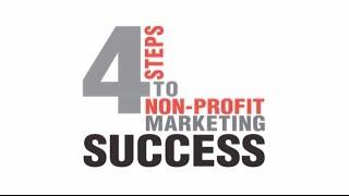 4 Steps to Non-Profit Marketing Success