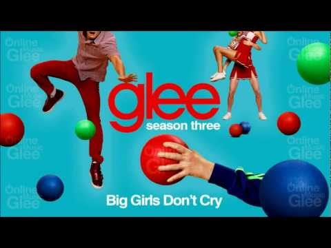 Big Girls Don't Cry - Glee [HD Full Studio]