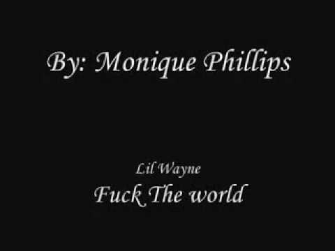 Fuck the world wayne