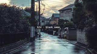 bts - black swan (slowed down)༄