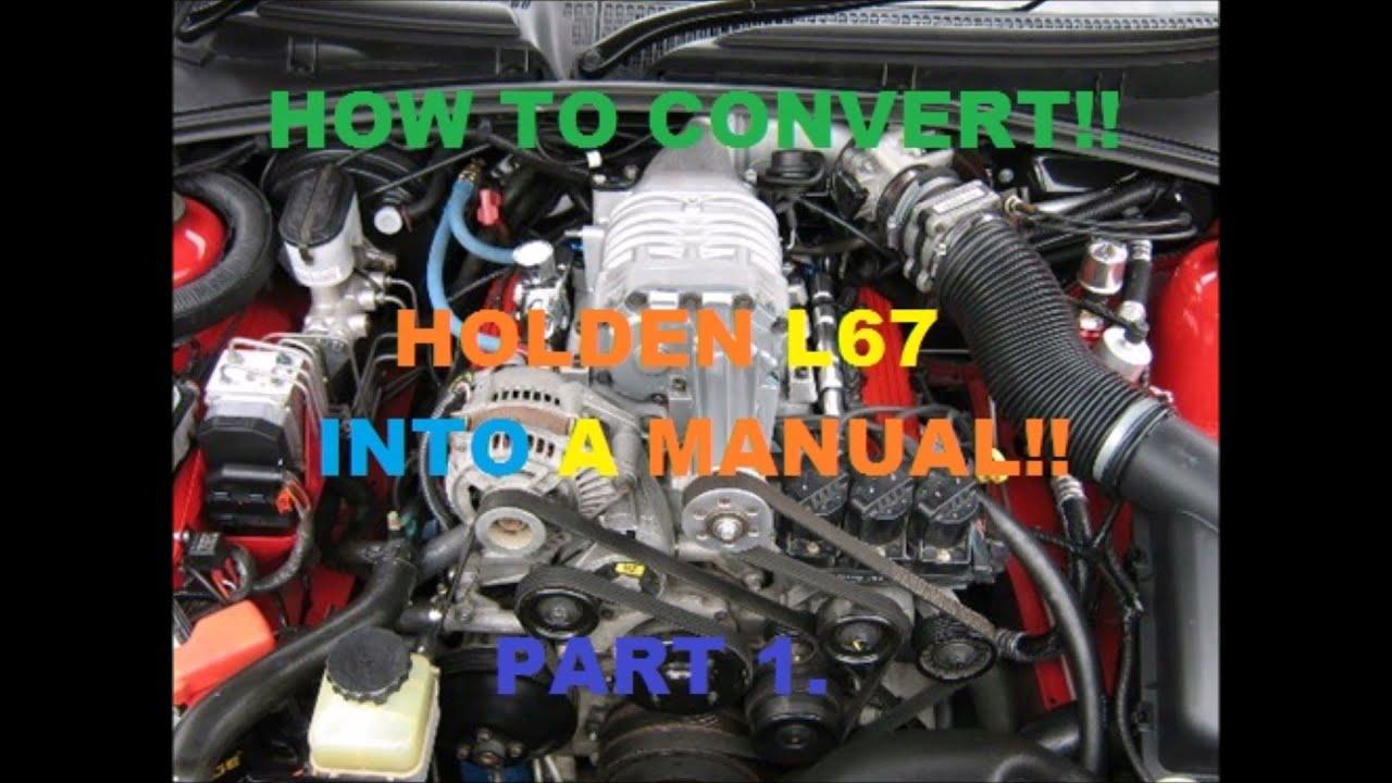 l67 into holden vs commodore part 1 youtube rh youtube com vn commodore v8 auto to manual conversion vs v6 auto to manual conversion