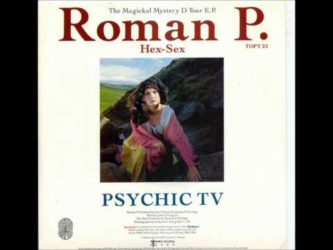 Клип Psychic TV - Roman P.