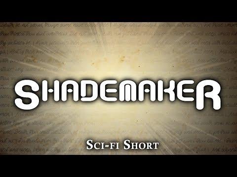 """Shademaker"" — Original Short Story — Sci-fi Series"