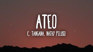 C. Tangana, Nathy Peluso - Ateo (Letra/Lyrics)