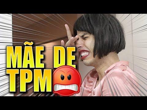 NOSSA MÃE DE TPM