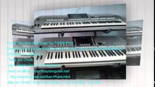 Cửa Hàng Mua Bán Nhạc Cụ. Đàn Organ, Guitar, Piano. Tại Sài Gòn - Quận Tân Phú - Tp. HCM.