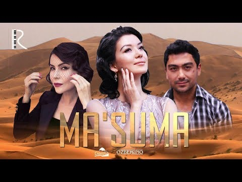 Ma'suma (o'zbek Film) | Маъсума (узбекфильм) 2016