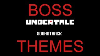 Undertale All Main Boss Themes