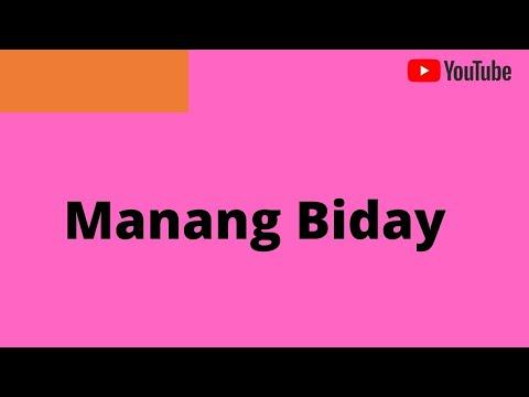 Manang Biday w/ lyrics
