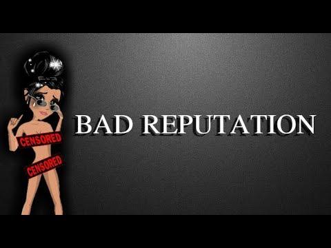 Bad reputation - Msp Version [13+]