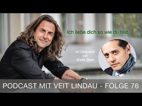 Ich liebe dich, so wie du bist - André Stern im Gespräch mit Veit Lindau - Folge 76