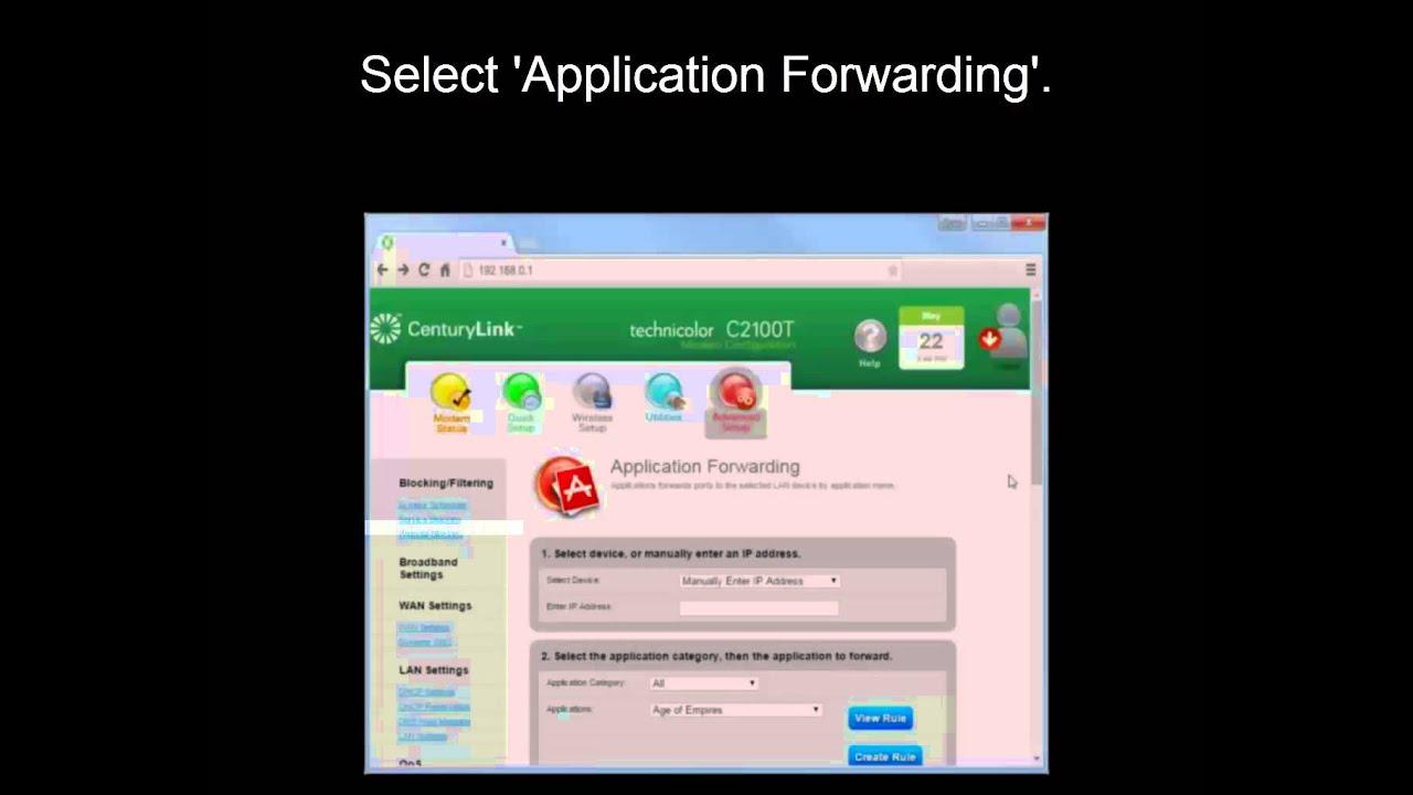 Application forwarding on the C2100T Technicolor Modem