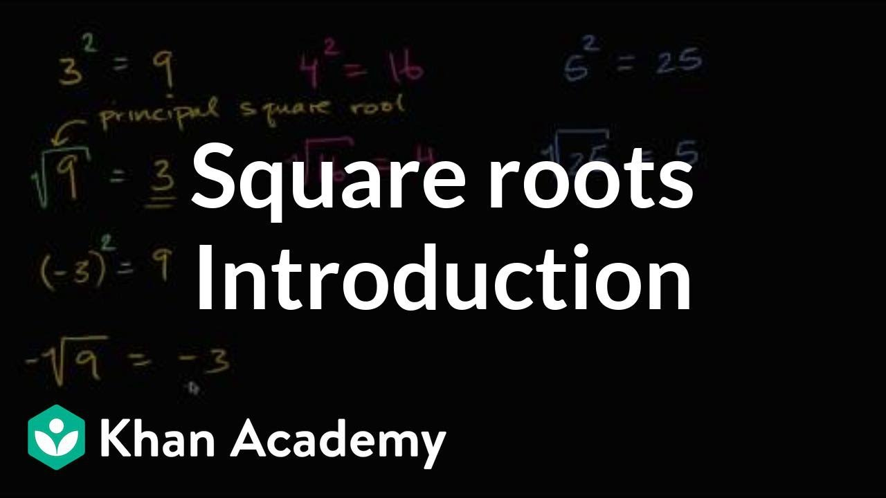 Intro to square roots (video)  Radicals  Khan Academy