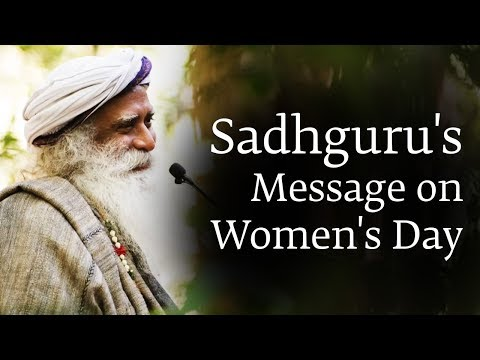 Let the Feminine Flow - Sadhguru on Women's Day