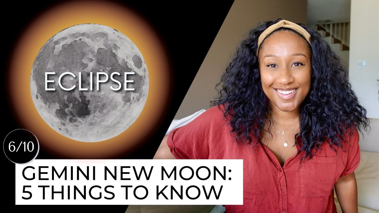 New Moon & ECLIPSE June 10th! 5 Things to Know🔮✨