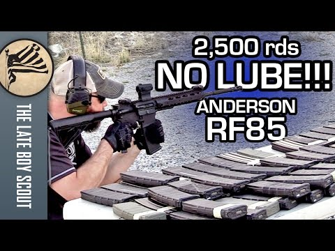 2,500 Rounds, NO LUBE!!! Anderson RF85 AM-15 Rifle Torture Test