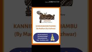 Kanninun Siruthambu Pasurams - 4 to 6