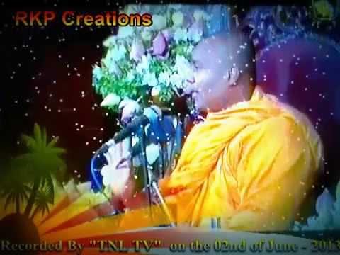 Wesak Dam Desuma 2013    Siri Samanthabaddra Thero   Pitiduwe Siridhamma Himi  TNL TV )