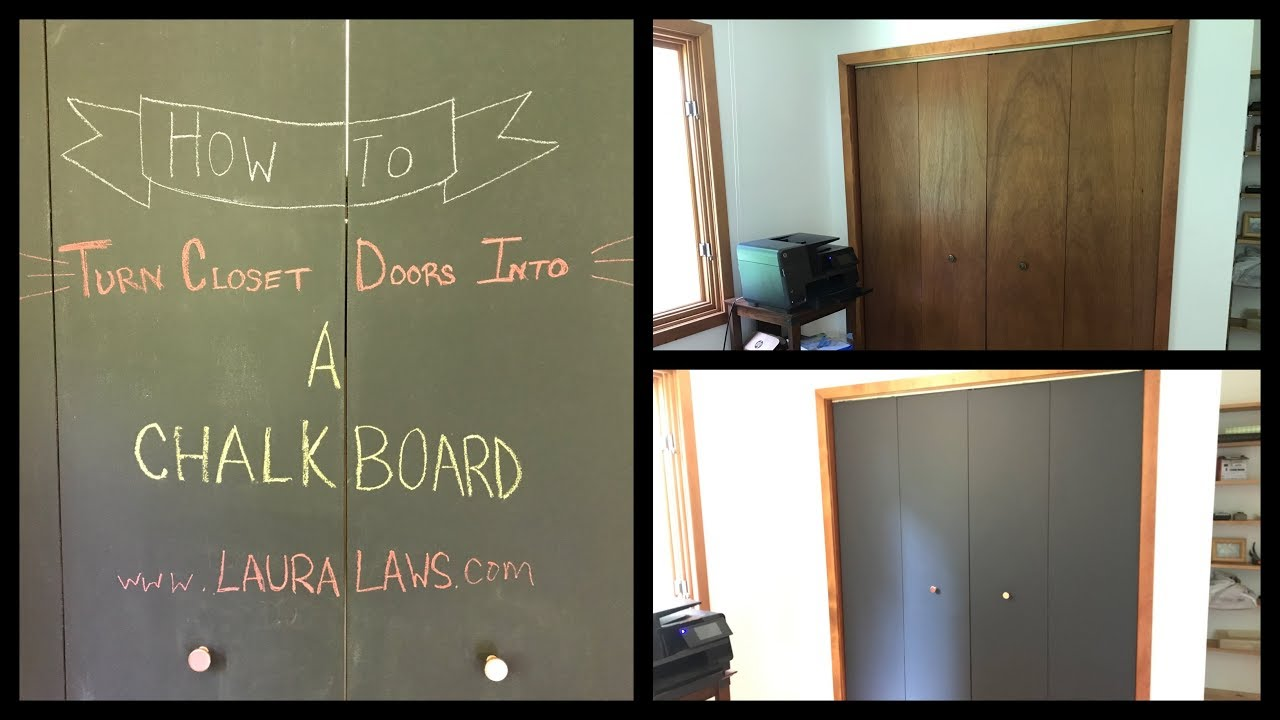 How To Turn Closet Doors Into A Chalkboard Youtube