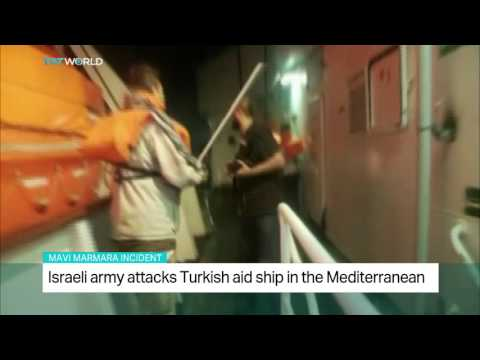 Israel army attacks Turkish aid ship in the Mediterranean