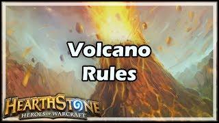[Hearthstone] Volcano Rules