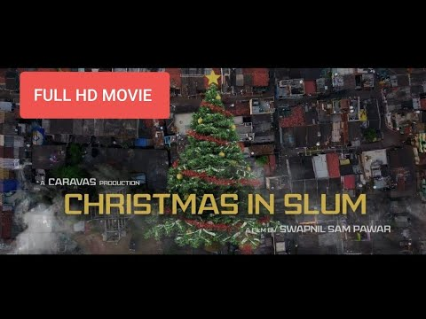 CHRISTMAS IN SLUM - FULL HD MOVIE | CARAVS |