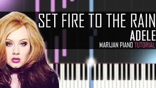 How To Play: Adele - Set Fire To The Rain | Piano Tutorial