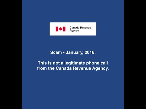 Canada Revenue Agency Scam – January, 2016