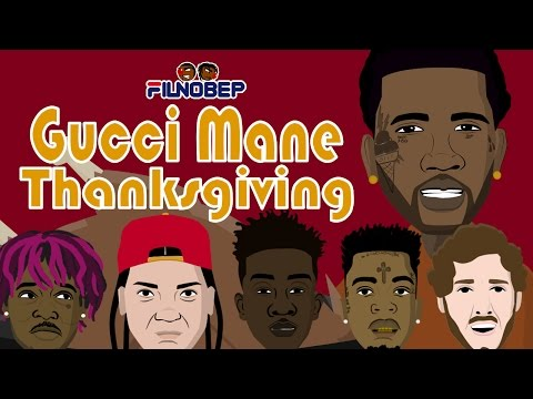 Gucci Mane Thanksgiving (w/ 21 Savage, Lil Yachty, Young M.A. & Lil Dicky)
