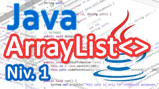 Tutoriel Java - Les listes (ArrayList) (Bases) [FR]