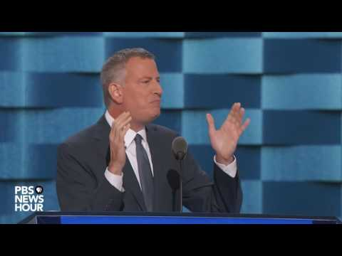Watch New York City Mayor Bill de Blasio's full speech at the 2016 Democratic National Convention