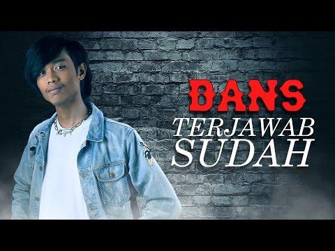 Terjawab Sudah - Dans (Official Lirik Video)