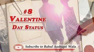 Valentine Day Status || Valentine's Week Special || Whatsapp Status || Rahul Aashiqui Wala Status